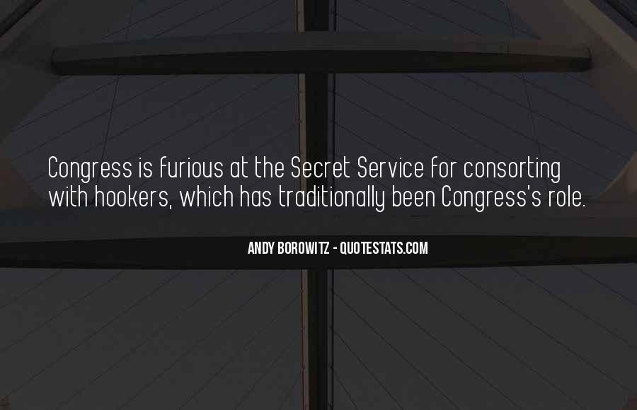 Quotes About The Secret Service #872703