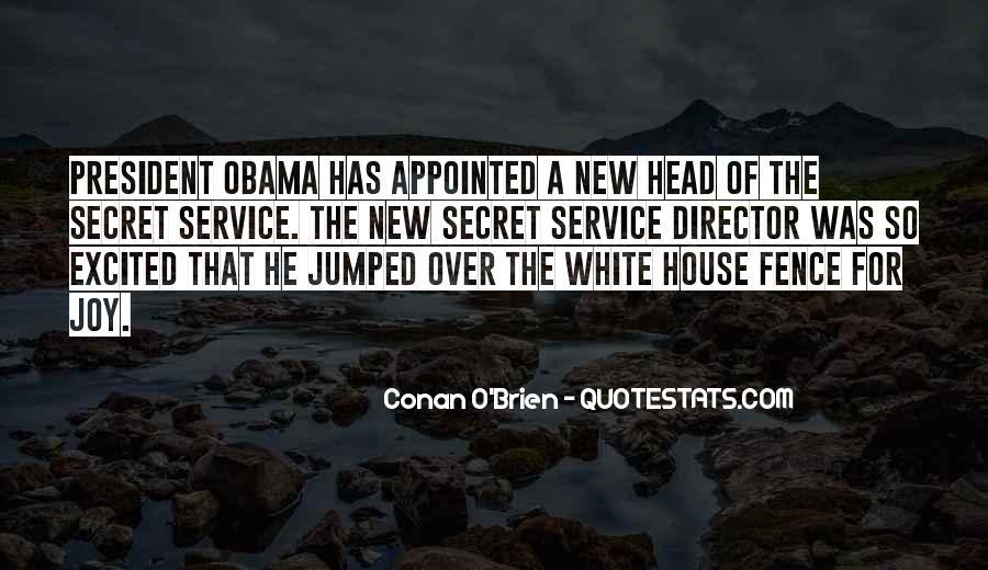 Quotes About The Secret Service #888951