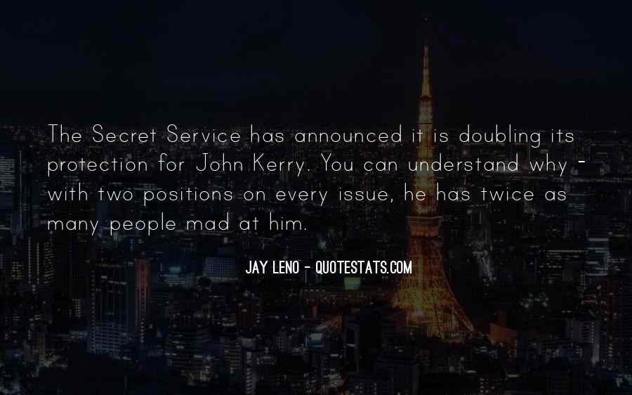 Quotes About The Secret Service #90385