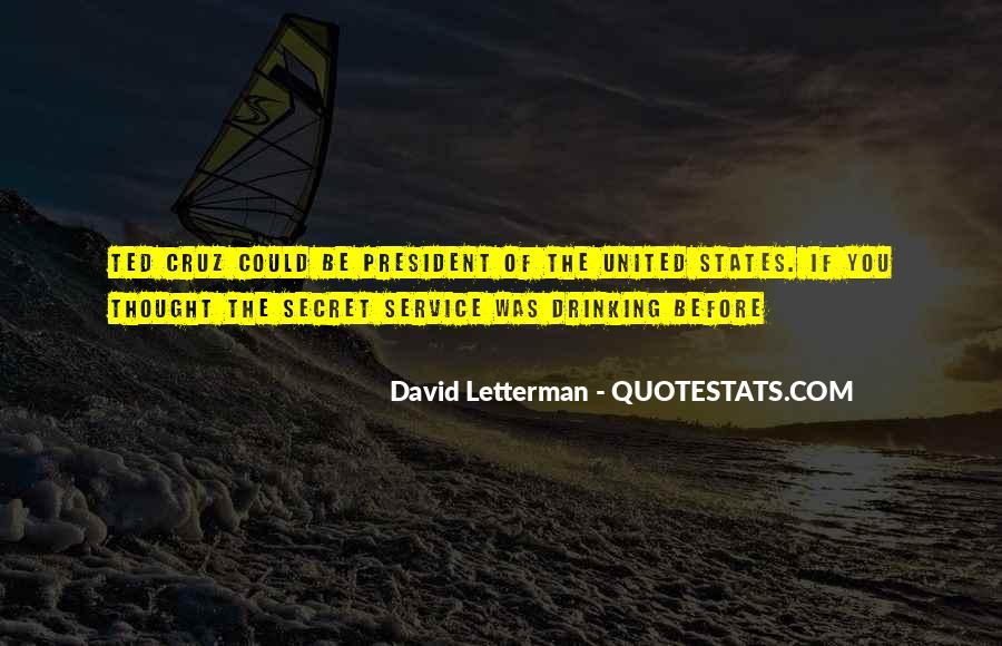 Quotes About The Secret Service #925776