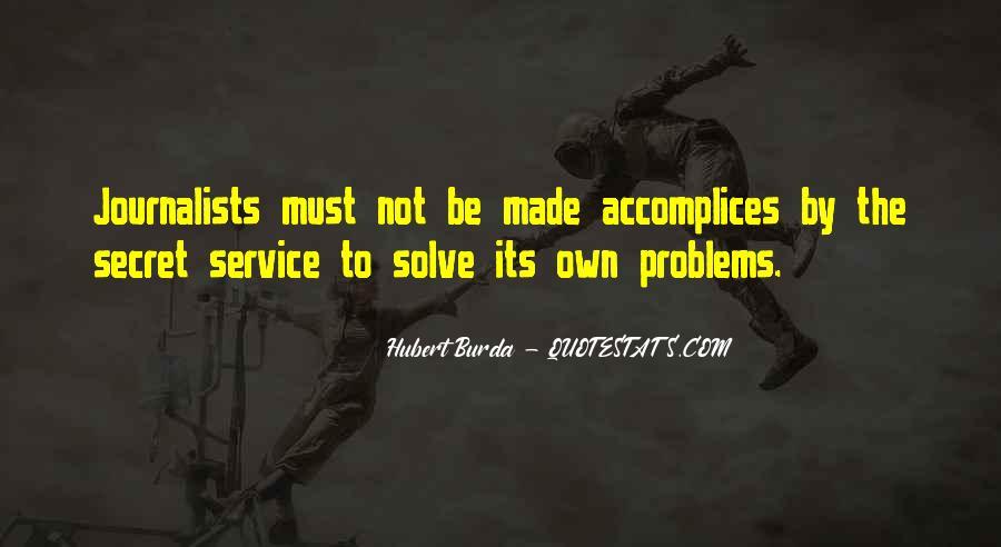 Quotes About The Secret Service #949618