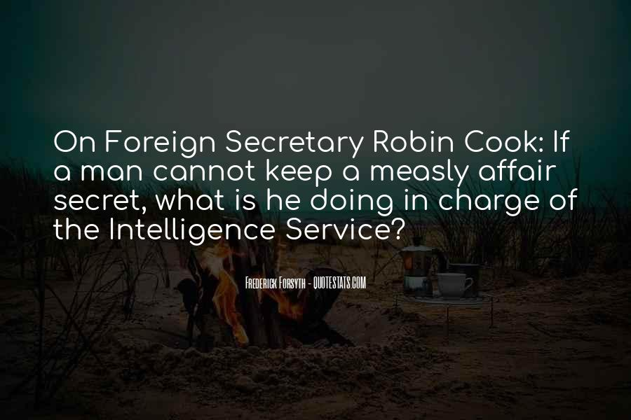 Quotes About The Secret Service #98971