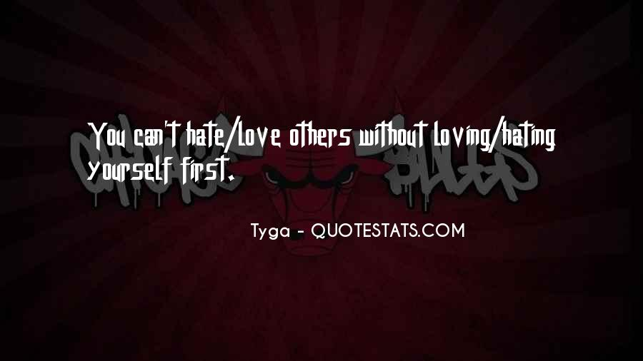 Quotes About Hating Your First Love #1493917