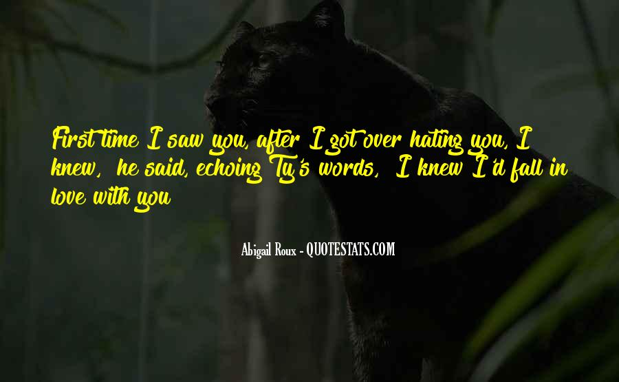 Quotes About Hating Your First Love #858472
