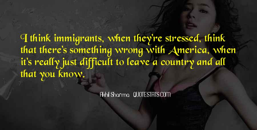 Quotes About What's Wrong With America #413777