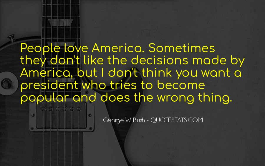 Quotes About What's Wrong With America #487331