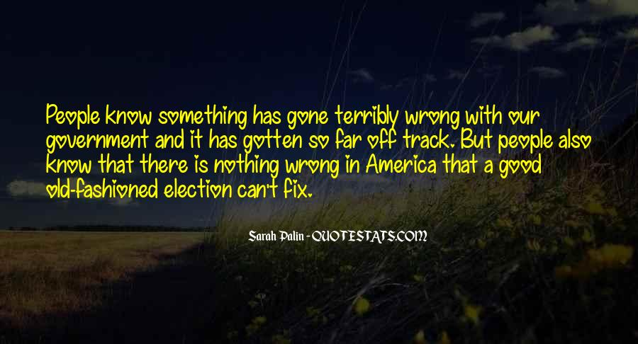 Quotes About What's Wrong With America #6815