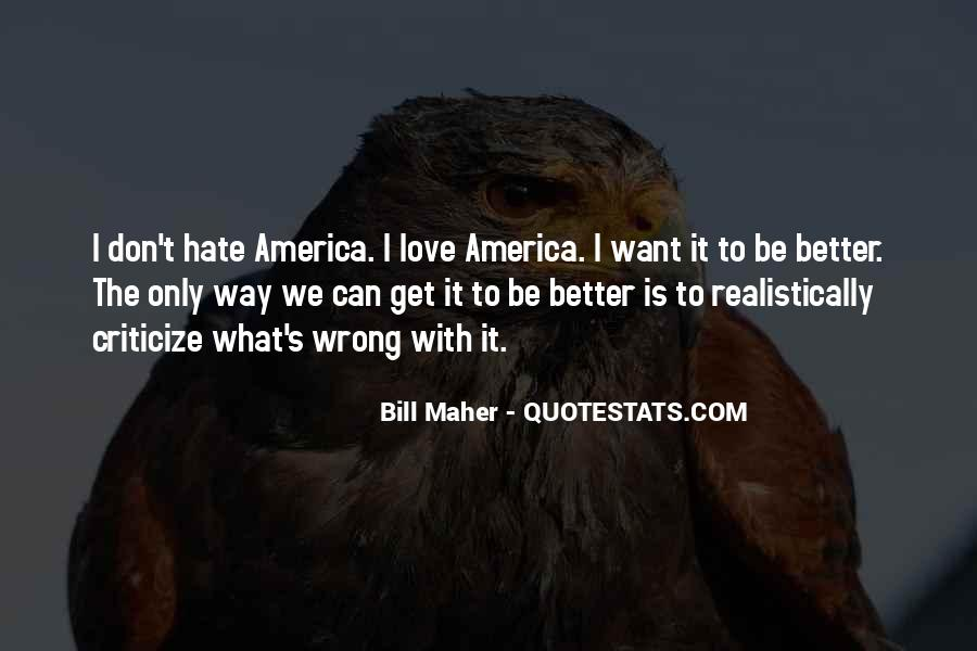 Quotes About What's Wrong With America #825682