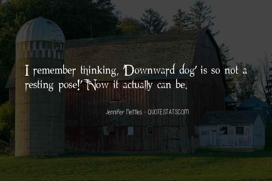 Quotes About Downward Dog #861577