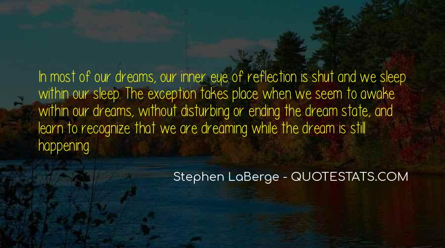 Quotes About Dream State #1473369