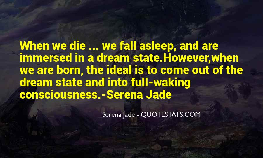 Quotes About Dream State #35561