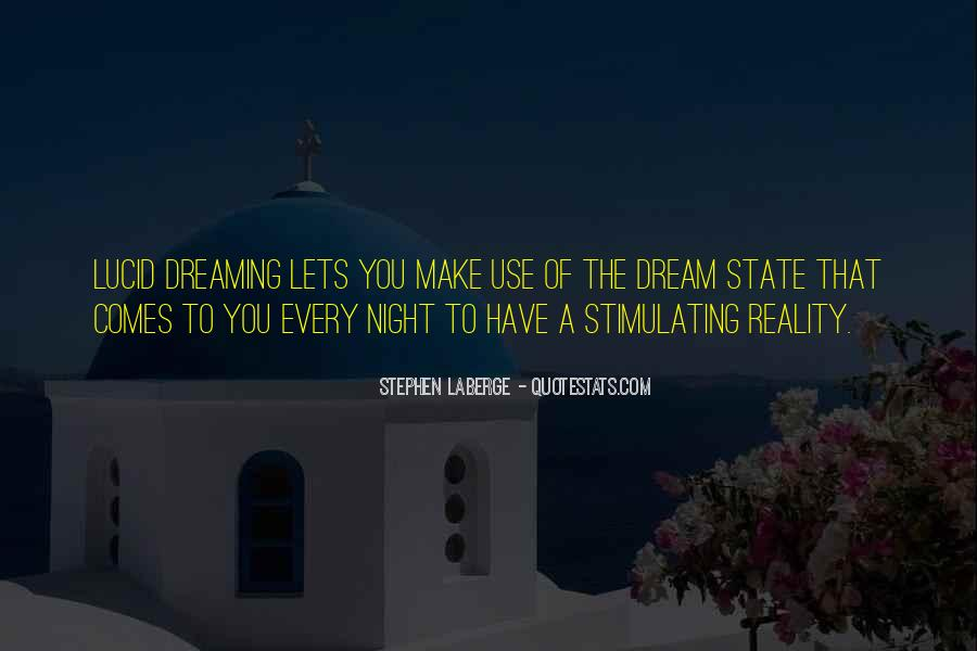 Quotes About Dream State #726171