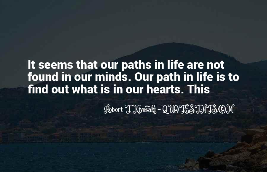 Quotes About Our Paths In Life #1077929