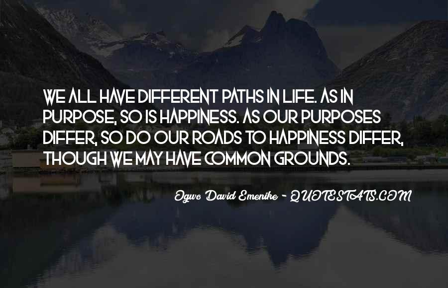 Quotes About Our Paths In Life #1497355