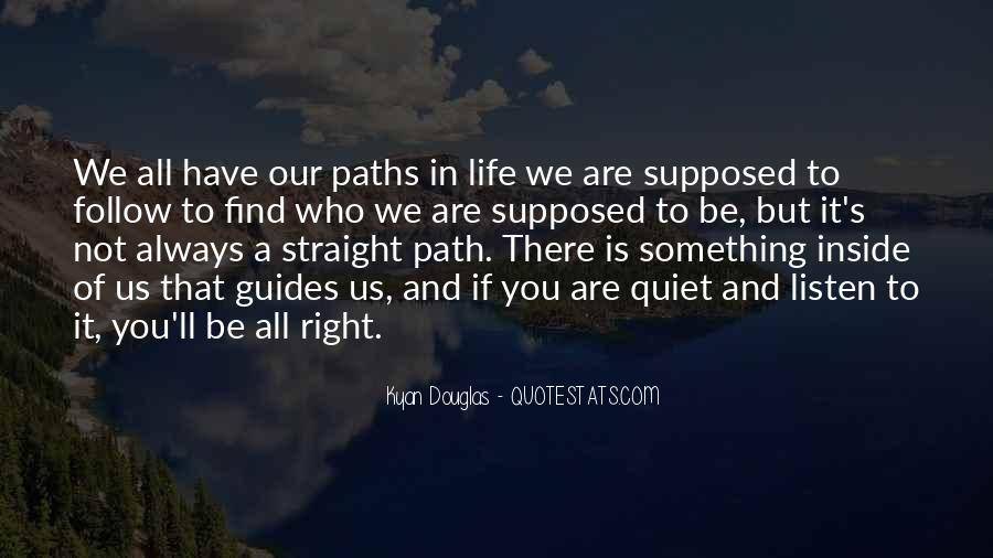 Quotes About Our Paths In Life #1573145