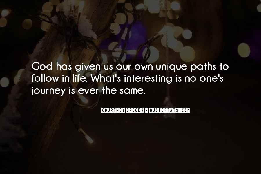 Quotes About Our Paths In Life #1698609