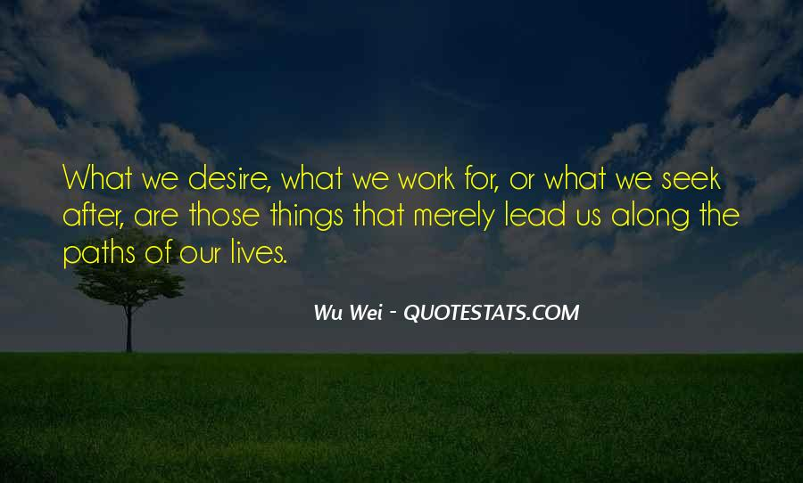 Quotes About Our Paths In Life #189778