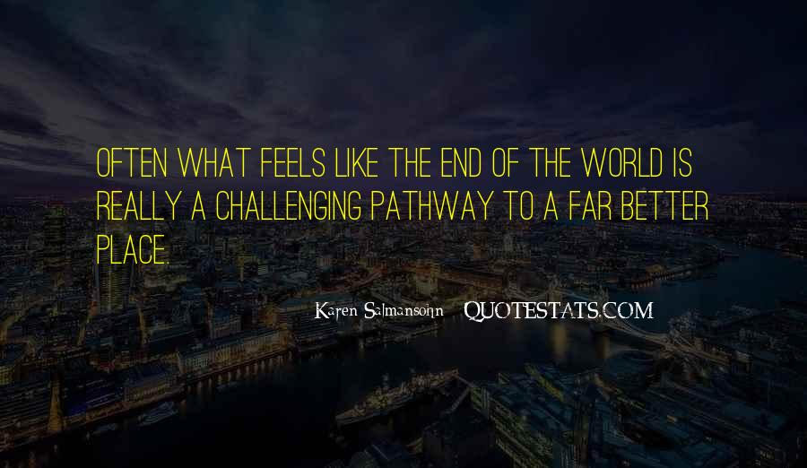 Quotes About Our Paths In Life #204964