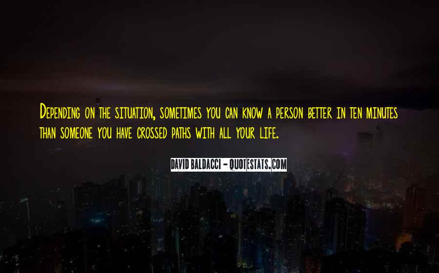 Quotes About Our Paths In Life #254456