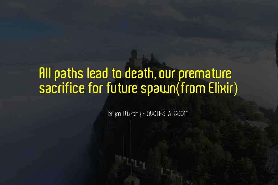 Quotes About Our Paths In Life #257424