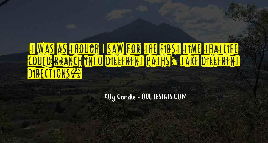 Quotes About Our Paths In Life #386902