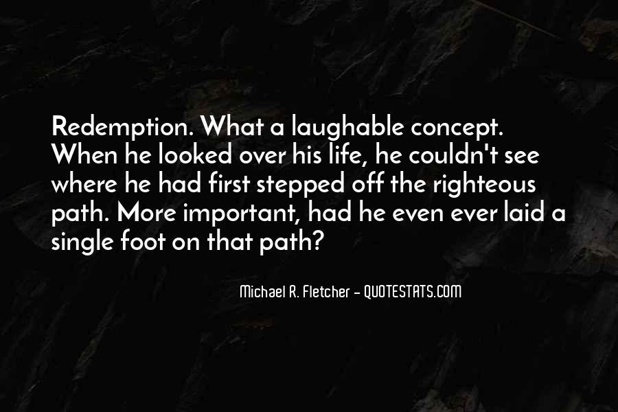 Quotes About Our Paths In Life #407359