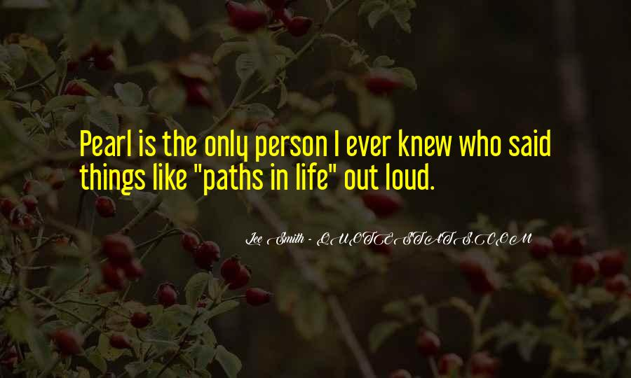Quotes About Our Paths In Life #41984
