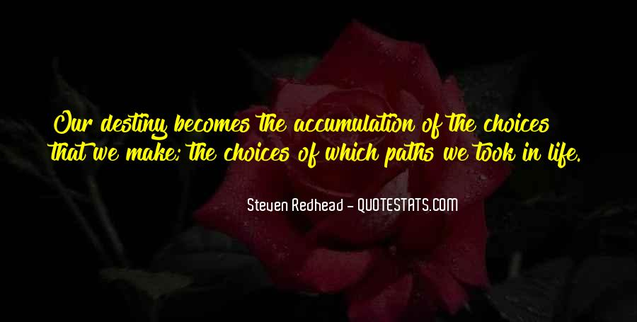 Quotes About Our Paths In Life #477084