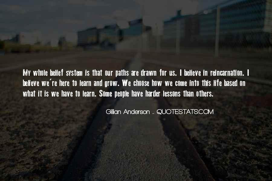 Quotes About Our Paths In Life #571695