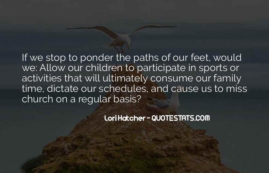 Quotes About Our Paths In Life #677479