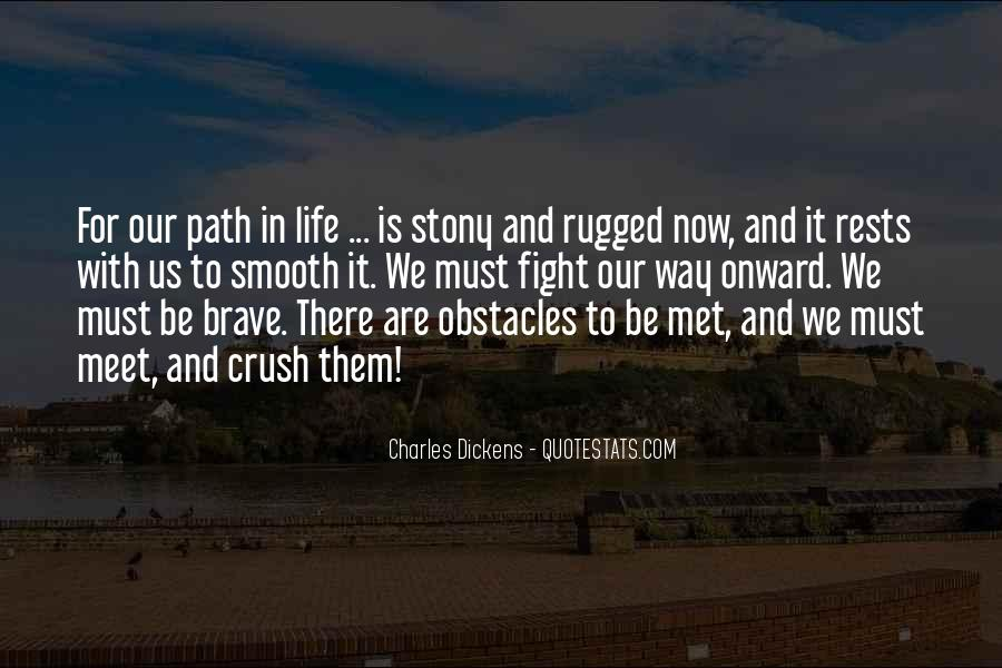 Quotes About Our Paths In Life #828625