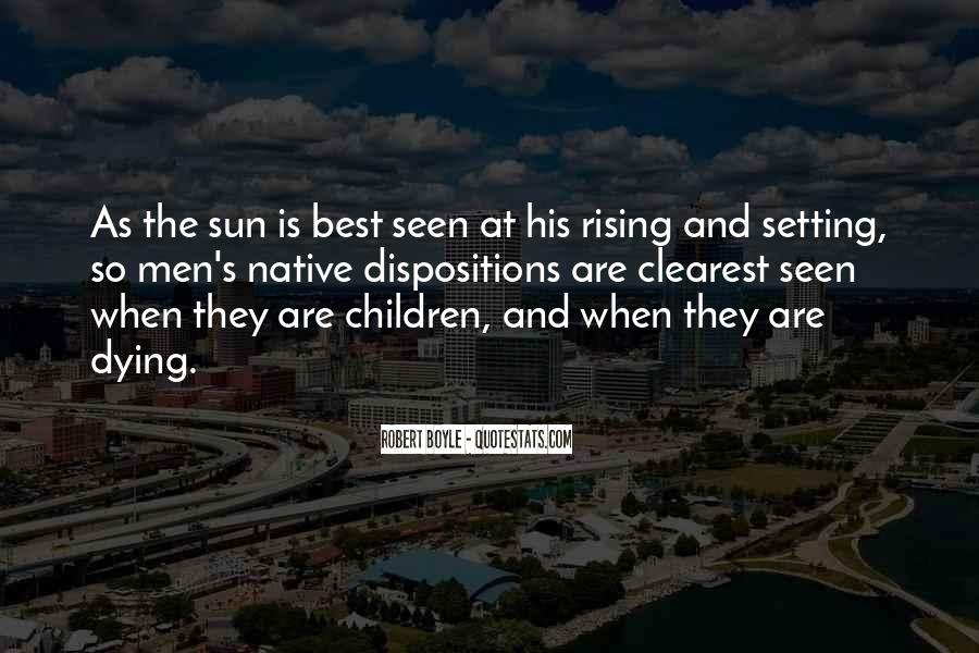 Quotes About The Sun Setting And Rising #804302
