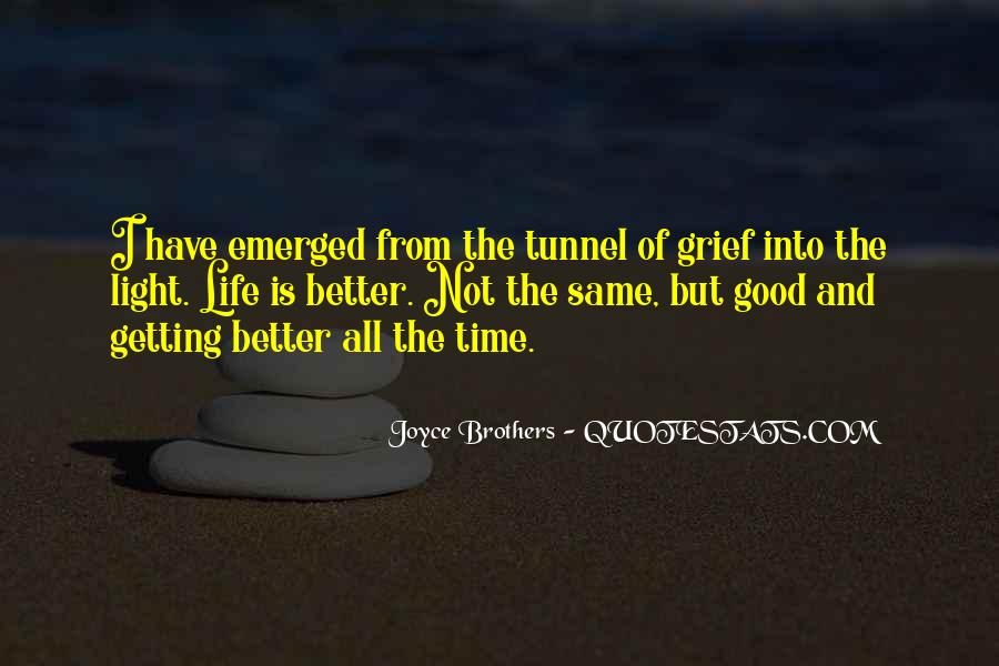 Quotes About Things Getting Better In Life #189764