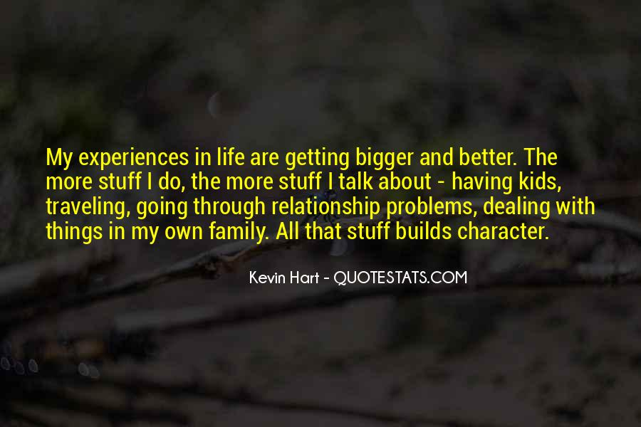 Quotes About Things Getting Better In Life #261848