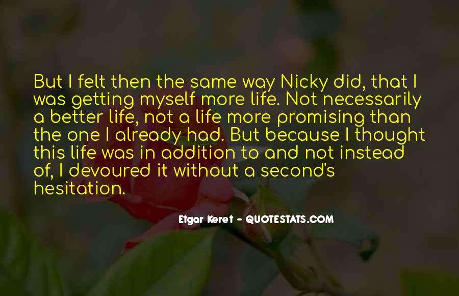 Quotes About Things Getting Better In Life #266164