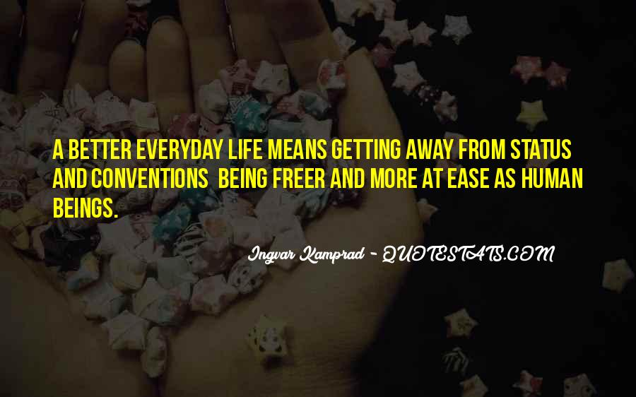 Quotes About Things Getting Better In Life #601268