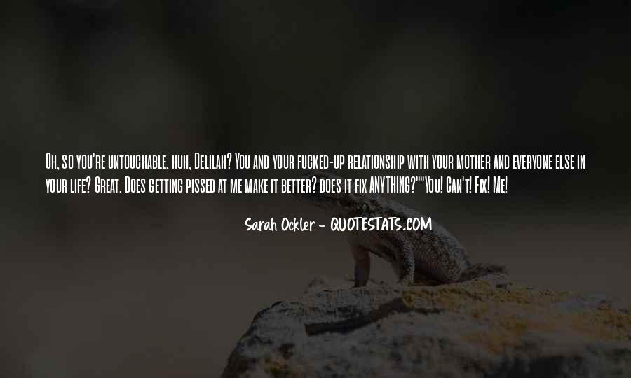 Quotes About Things Getting Better In Life #795115