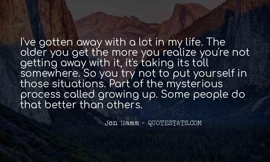 Quotes About Things Getting Better In Life #850303