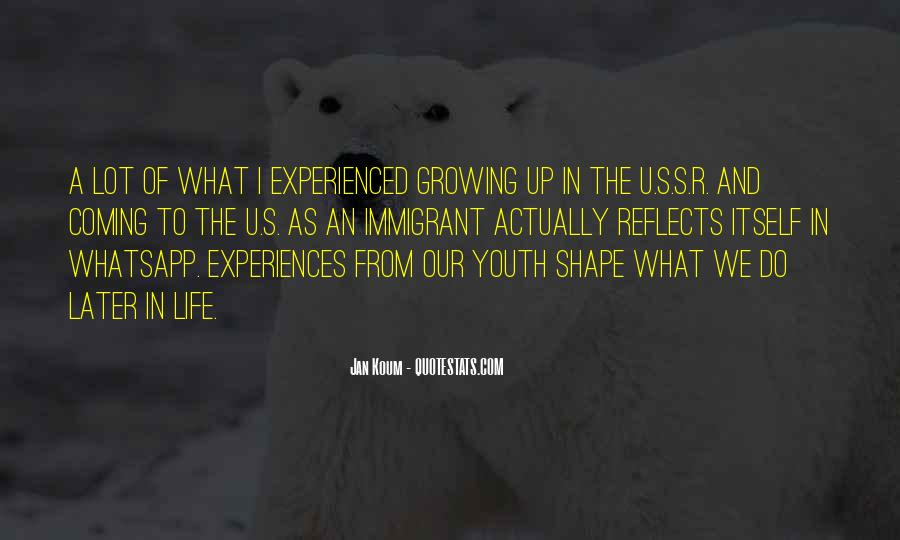 Quotes About Life Experiences Shape Who You Are #1454130