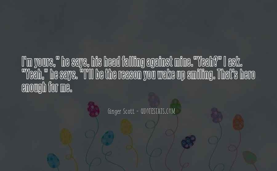 Quotes About Reason For Smiling #985116