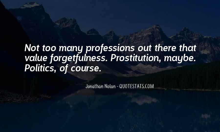 Quotes About Professions #270674