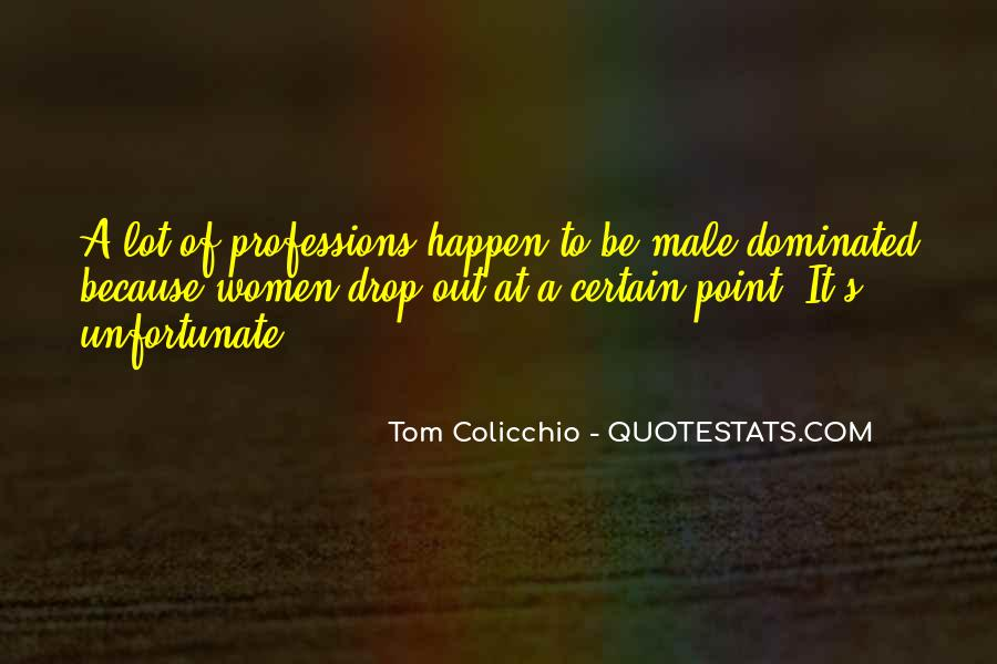 Quotes About Professions #373213