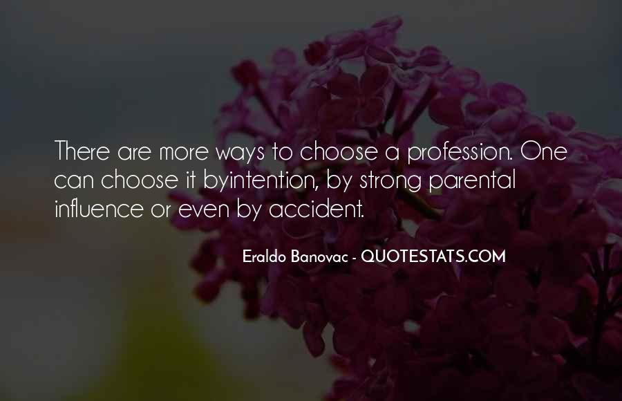 Quotes About Professions #607640