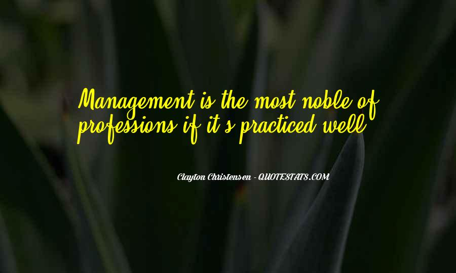 Quotes About Professions #639075
