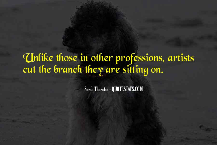 Quotes About Professions #674791