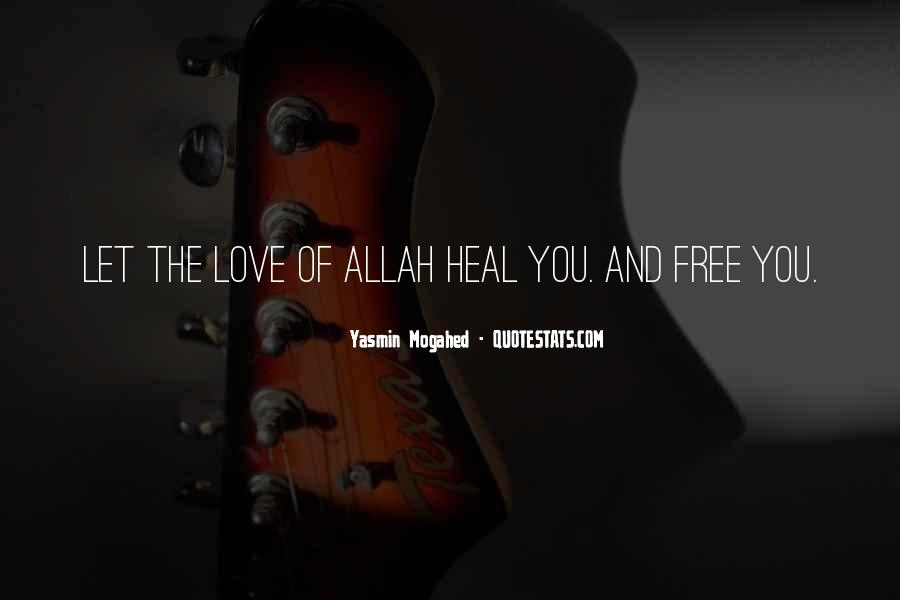 Quotes About Allah's Love #331891