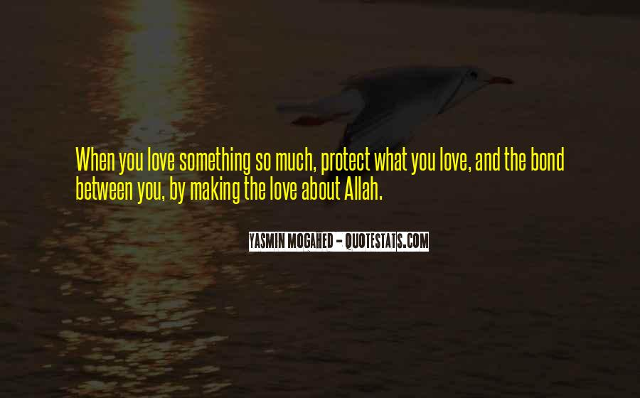 Quotes About Allah's Love #743498