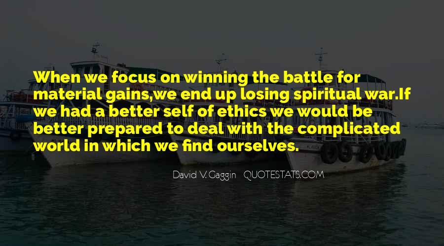 Quotes About Winning The Battle Losing The War #443958