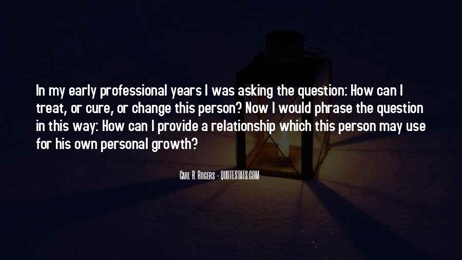 Quotes About Professional Growth #272529