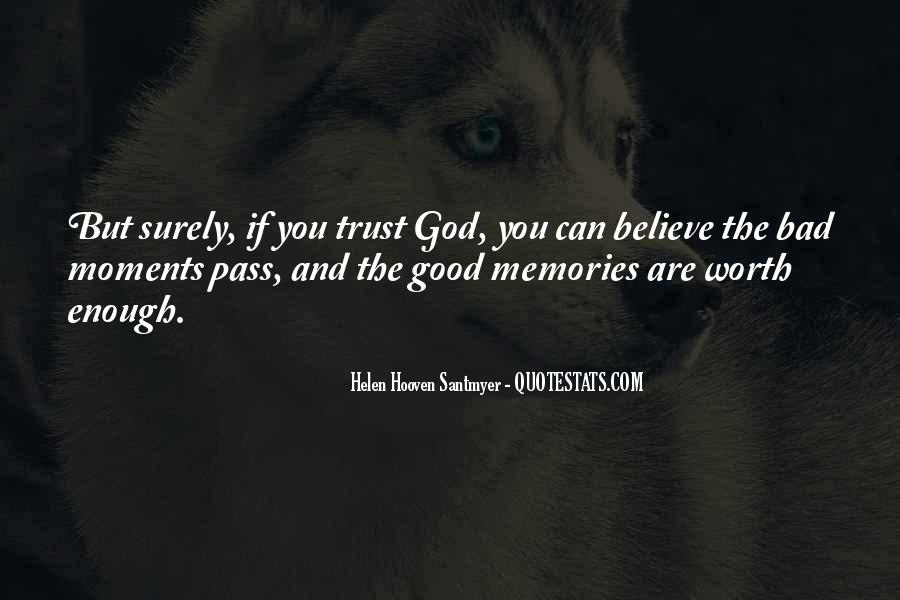 Quotes About Bad Moments #1059122